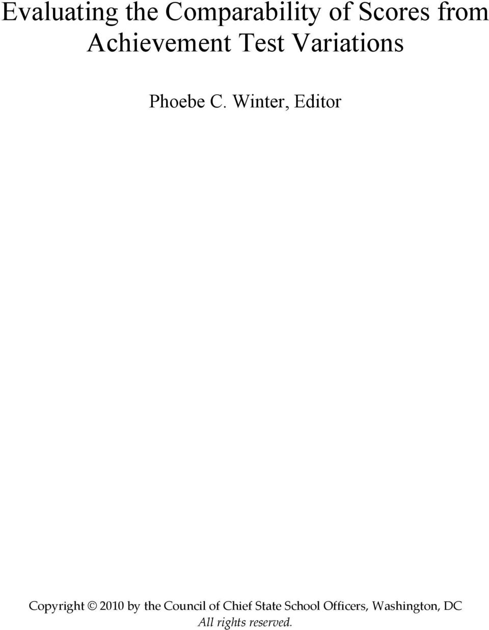 Winter, Editor Copyright 2010 by the Council of