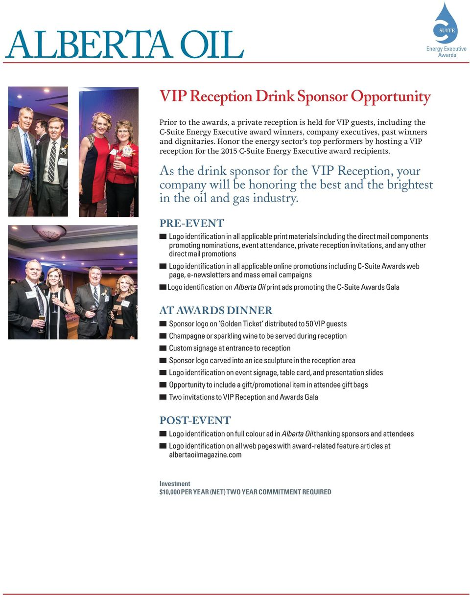 As the drink sponsor for the VIP Reception, your company will be honoring the best and the brightest in the oil and gas industry.