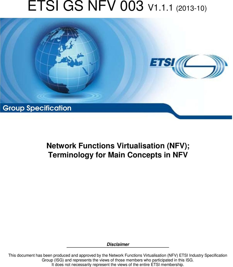 Concepts in NFV Disclaimer This document has been produced and approved by the Network Functions