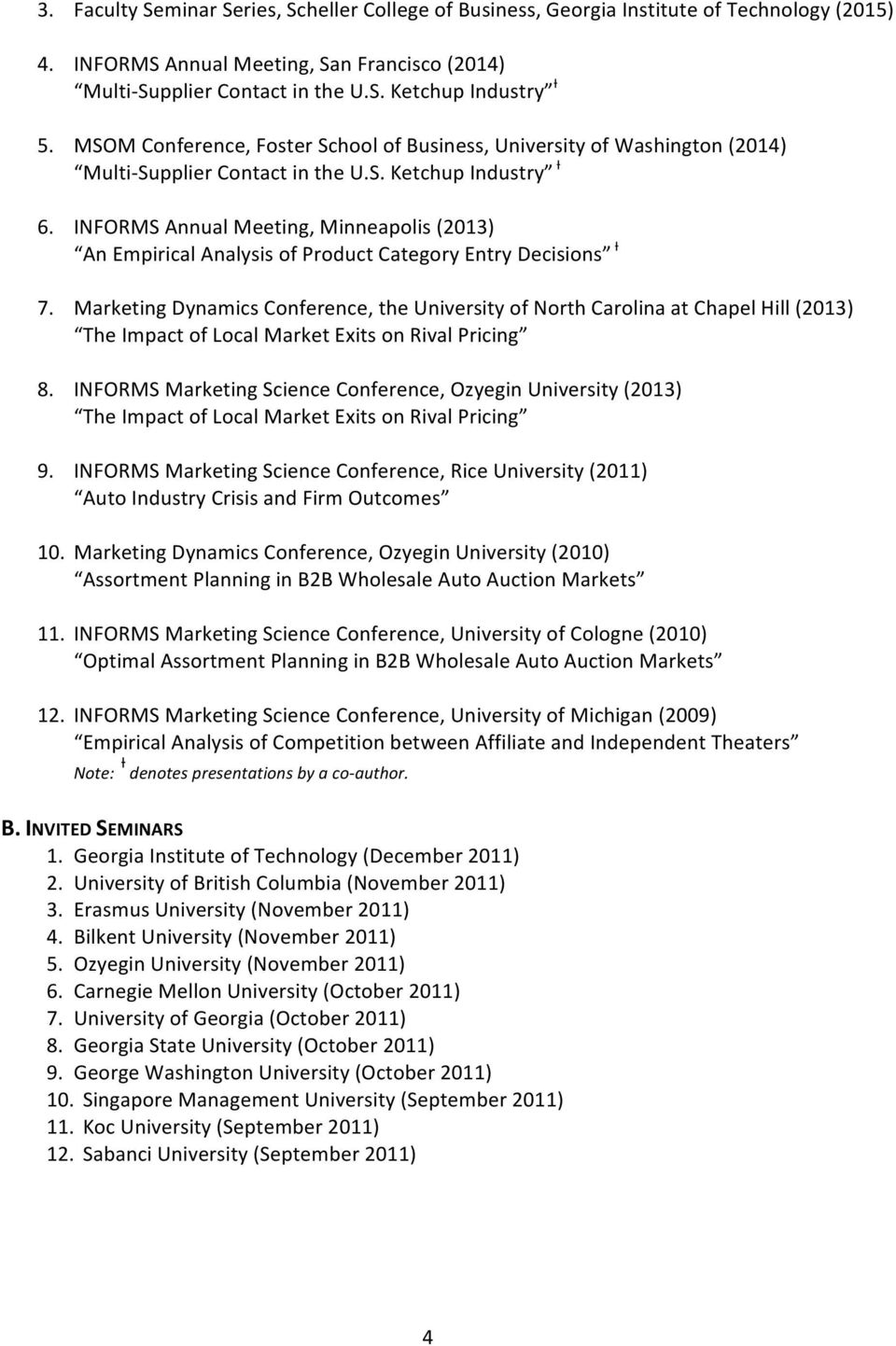 INFORMS Annual Meeting, Minneapolis (2013) An Empirical Analysis of Product Category Entry Decisions Ɨ 7.