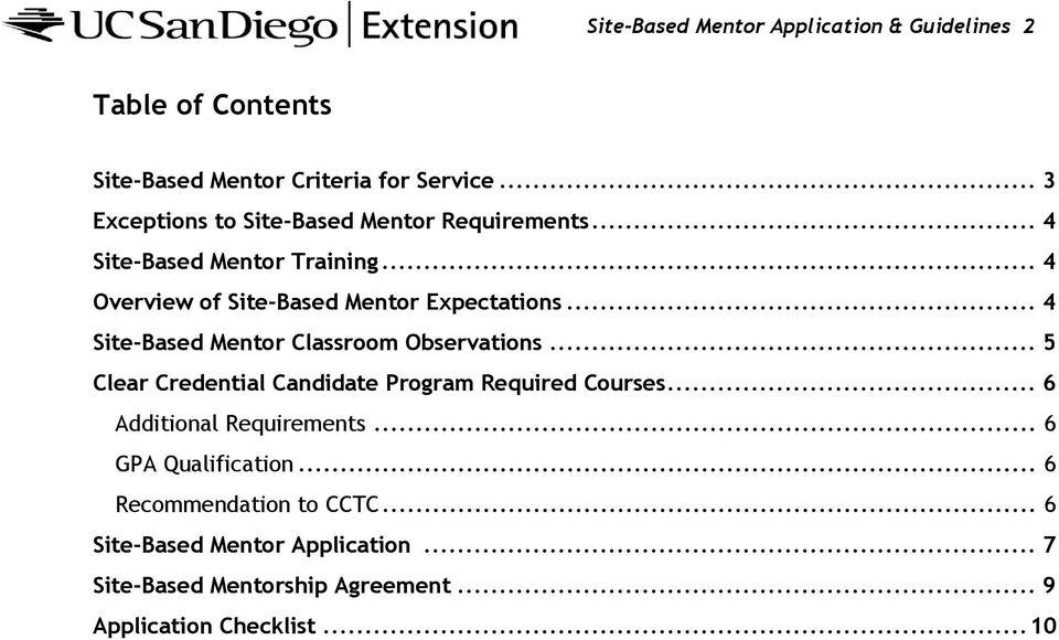 .. 4 Site-Based Mentor Classroom Observations... 5 Clear Credential Candidate Program Required Courses... 6 Additional Requirements.
