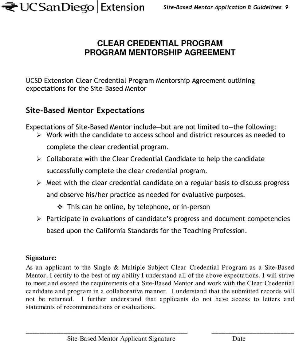 needed to complete the clear credential program. Collaborate with the Clear Credential Candidate to help the candidate successfully complete the clear credential program.