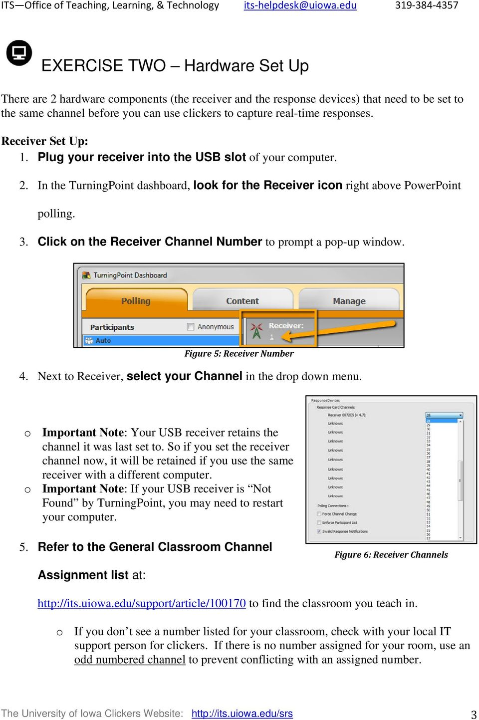 Click on the Receiver Channel Number to prompt a pop-up window. Figure 5: Receiver Number 4. Next to Receiver, select your Channel in the drop down menu.