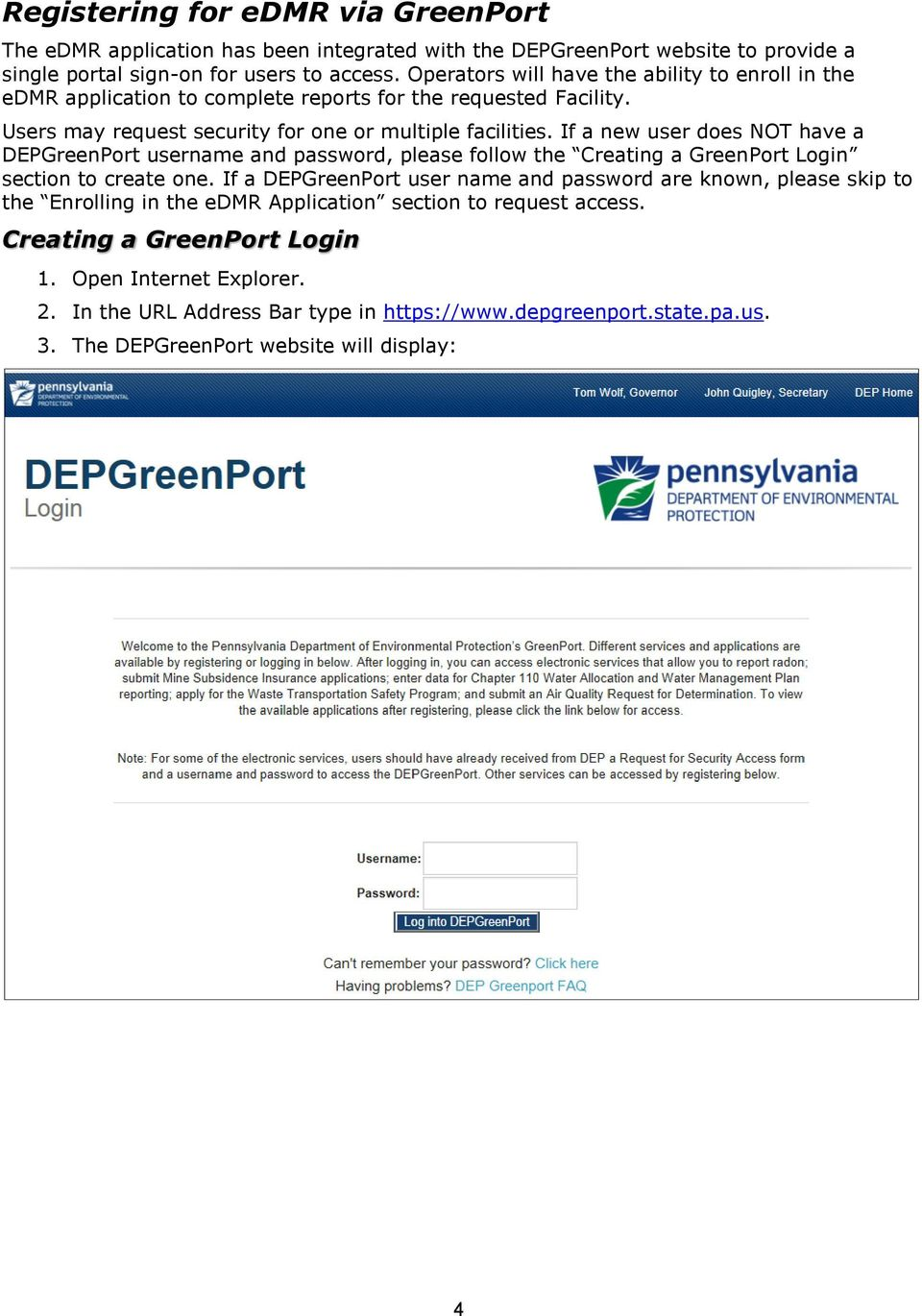 If a new user does NOT have a DEPGreenPort username and password, please follow the Creating a GreenPort Login section to create one.