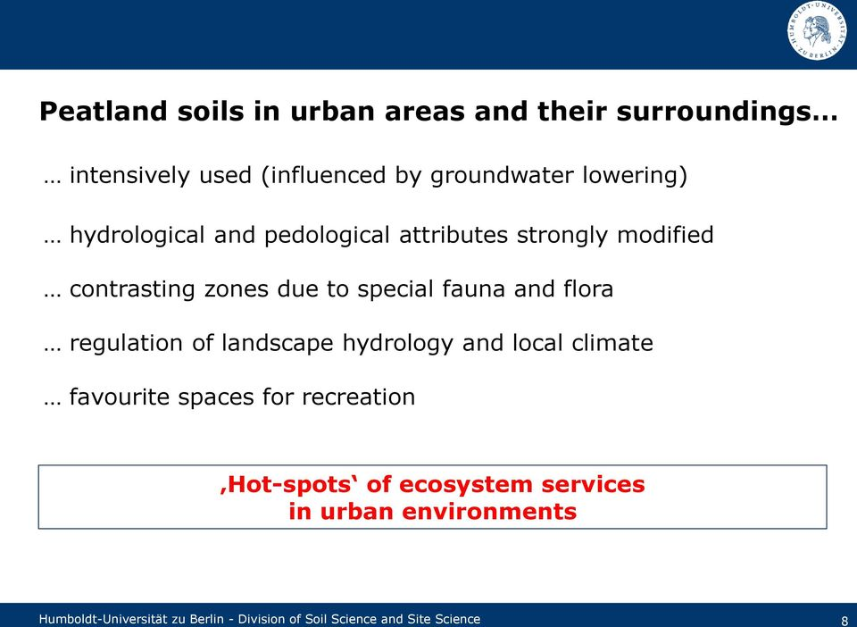 regulation of landscape hydrology and local climate favourite spaces for recreation Hot-spots of ecosystem