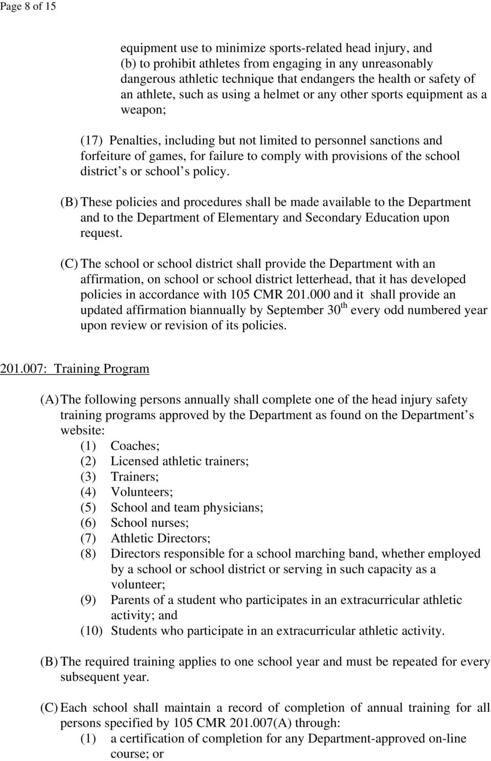 provisions of the school district s or school s policy.