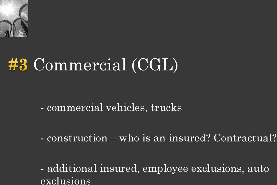 is an insured? Contractual?