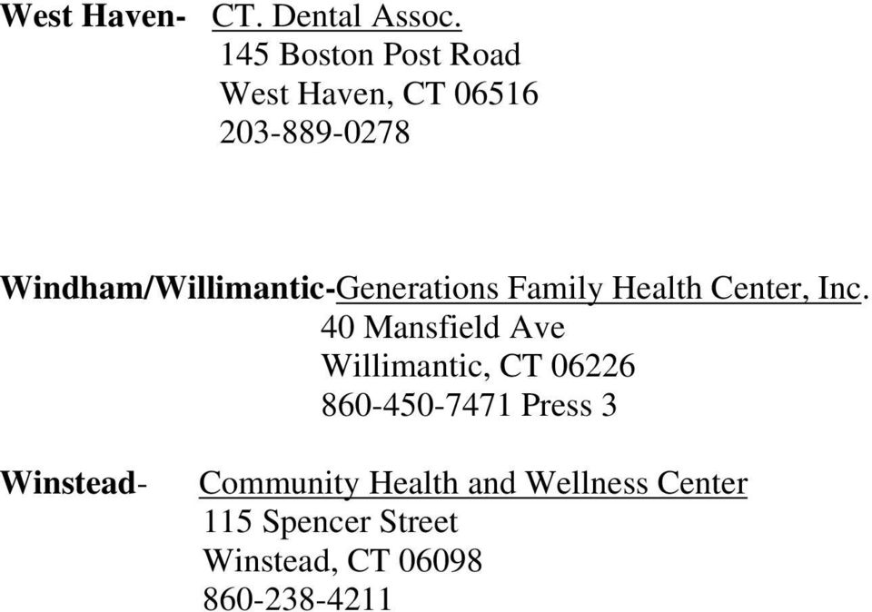 Windham/Willimantic-Generations Family Health Center, Inc.