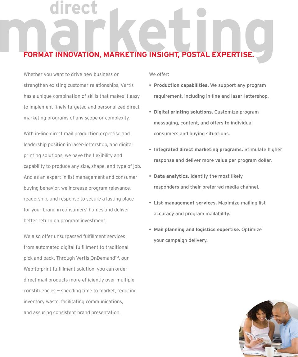 marketing programs of any scope or complexity.