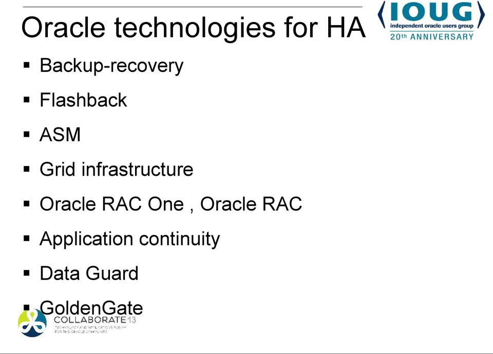 infrastructure Oracle RAC One,