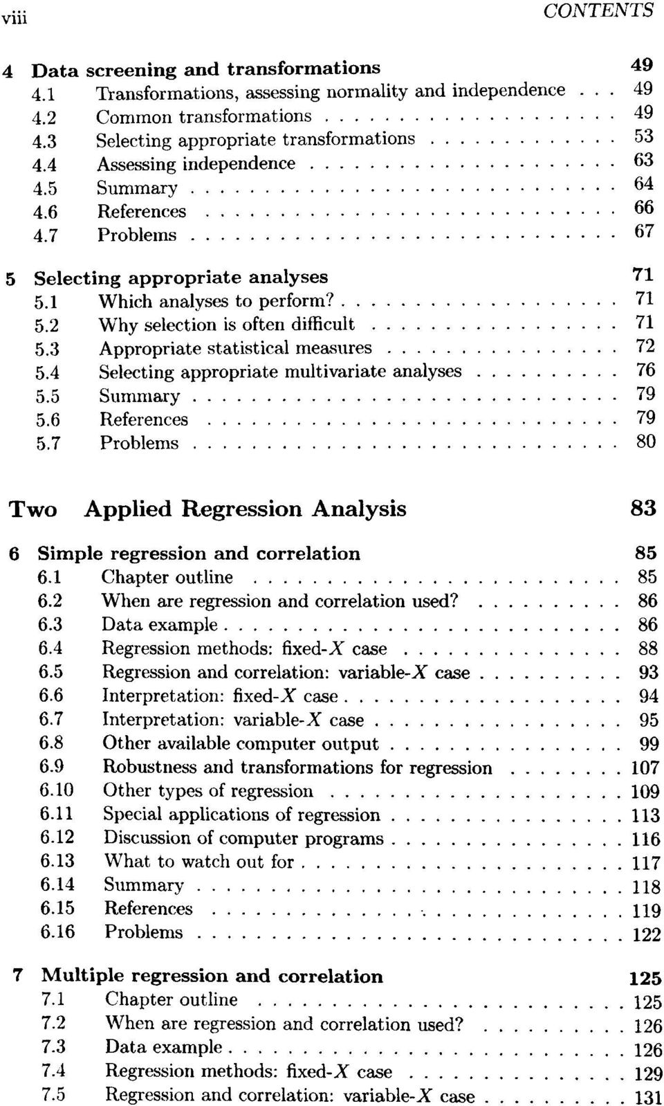 3 Appropriate statistical measures 72 5.4 Selecting appropriate multivariate analyses 76 5.5 Summary 79 5.6 References 79 5.