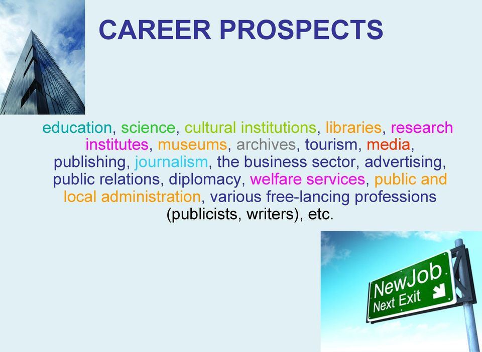 business sector, advertising, public relations, diplomacy, welfare services,