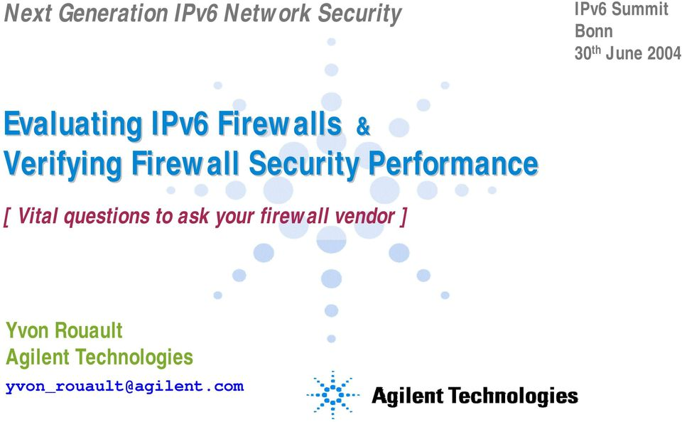Security Performance [ Vital questions to ask your firewall