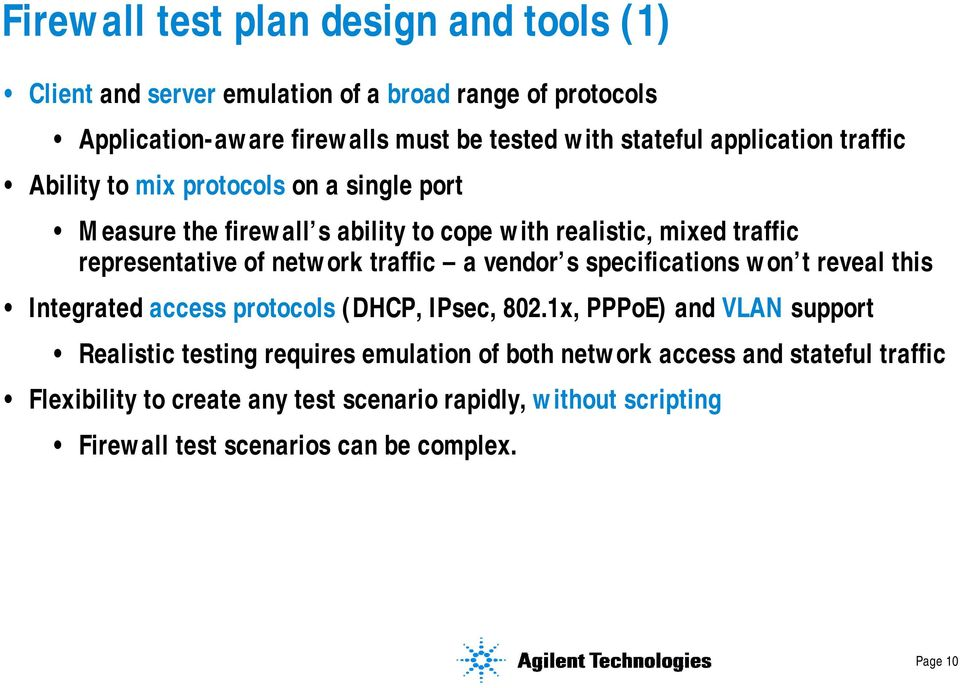 traffic a vendor s specifications won t reveal this Integrated access protocols (DHCP, IPsec, 802.