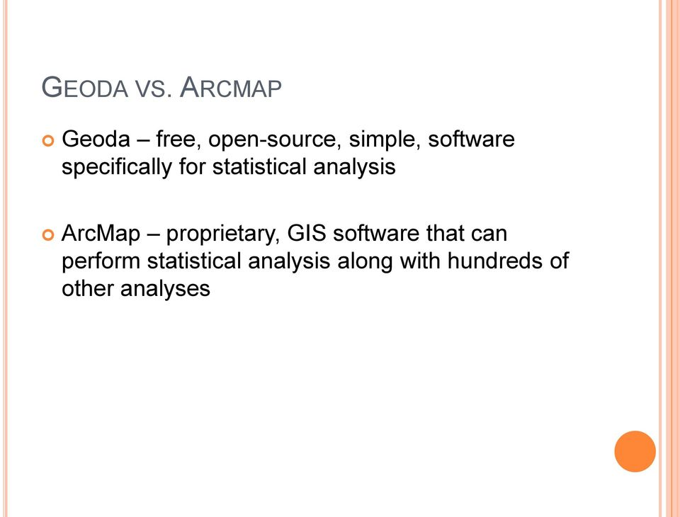 specifically for statistical analysis ArcMap