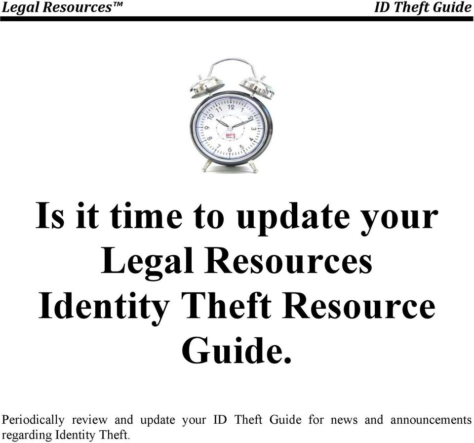 Periodically review and update your ID Theft