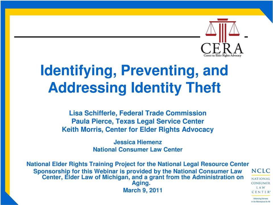 National Elder Rights Training Project for the National Legal Resource Center Sponsorship for this Webinar is