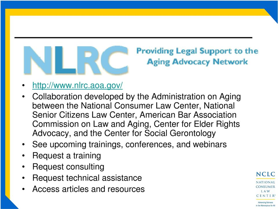 National Senior Citizens Law Center, American Bar Association Commission on Law and Aging, Center for Elder