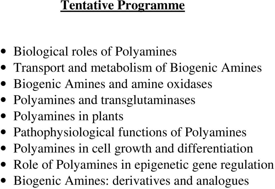 plants Pathophysiological functions of Polyamines Polyamines in cell growth and
