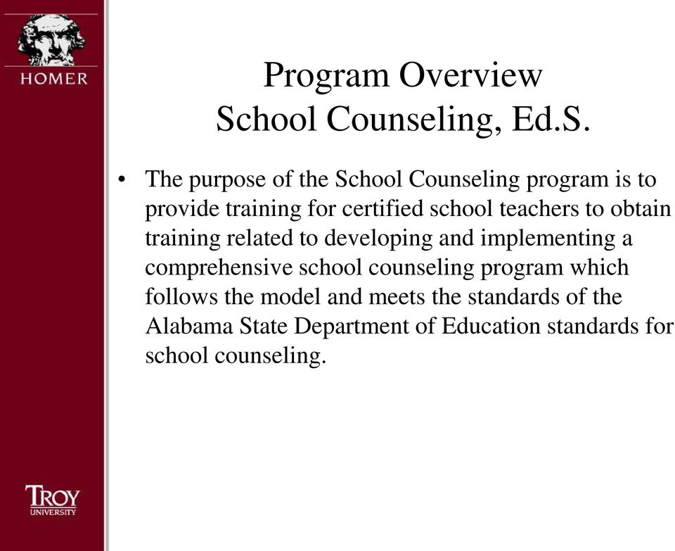 The purpose of the School Counseling program is to provide training for certified school