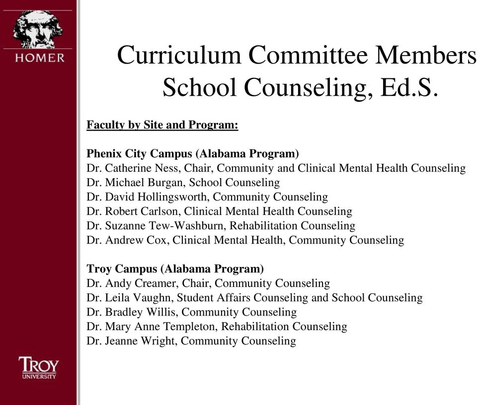 Robert Carlson, Clinical Mental Health Counseling Dr. Suzanne Tew-Washburn, Rehabilitation Counseling Dr.