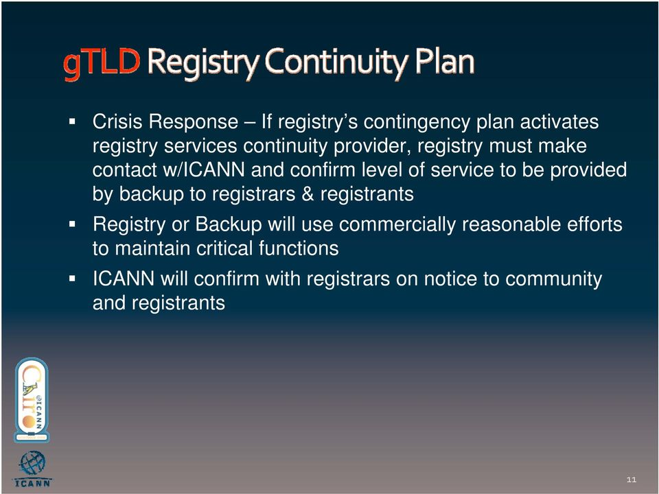 backup to registrars & registrants Registry or Backup will use commercially reasonable efforts
