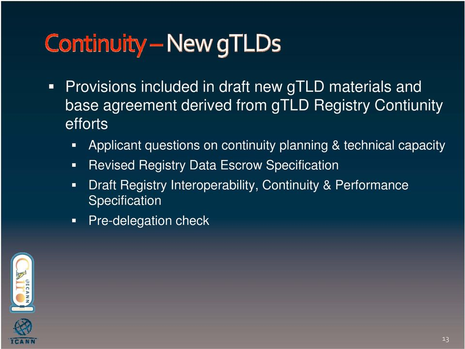 planning & technical capacity Revised Registry Data Escrow Specification Draft