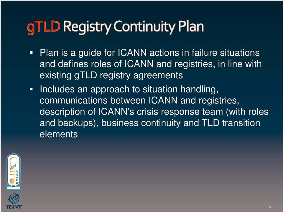 situation handling, communications between ICANN and registries, description of ICANN s