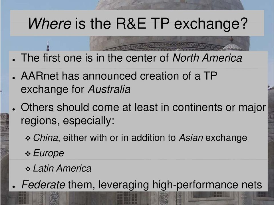 TP exchange for Australia Others should come at least in continents or major