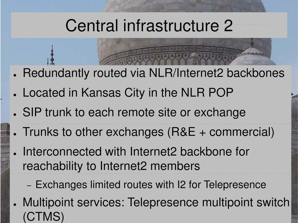Interconnected t with Internet2 t2 backbone for reachability to Internet2 members Exchanges