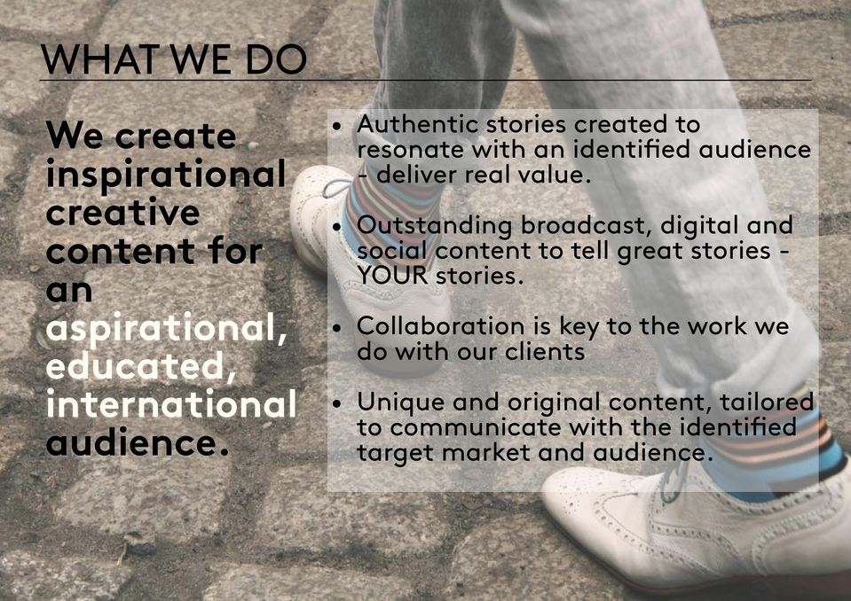 Outstanding broadcast, digital and social content to tell great stories - YOUR stories.