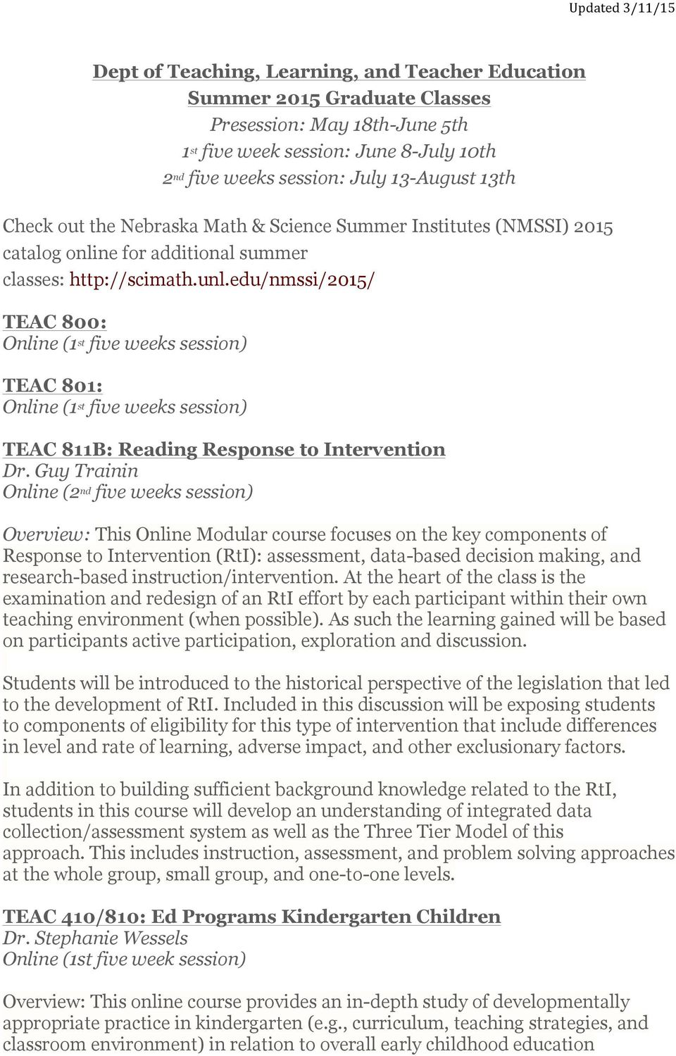edu/nmssi/2015/ TEAC 800: (1 st five weeks session) TEAC 801: (1 st five weeks session) TEAC 811B: Reading Response to Intervention Dr.