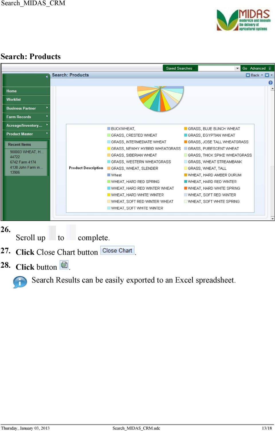 Search Results can be easily exported to an Excel