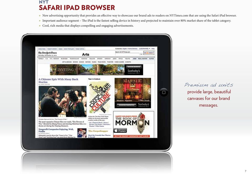 Important audience segment The ipad is the fastest selling device in history and projected to maintain over 80%