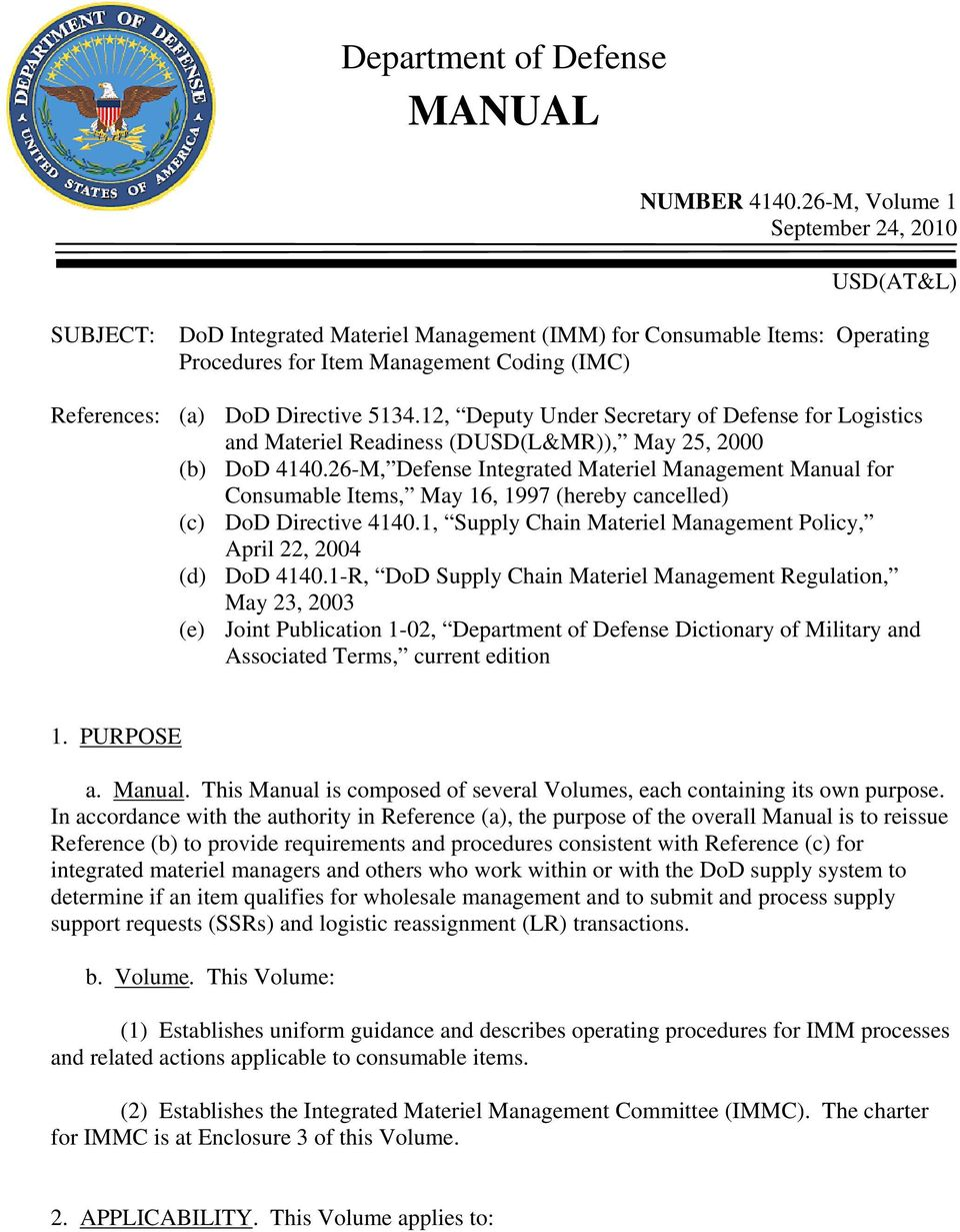 5134.12, Deputy Under Secretary of Defense for Logistics and Materiel Readiness (DUSD(L&MR)), May 25, 2000 (b) DoD 4140.