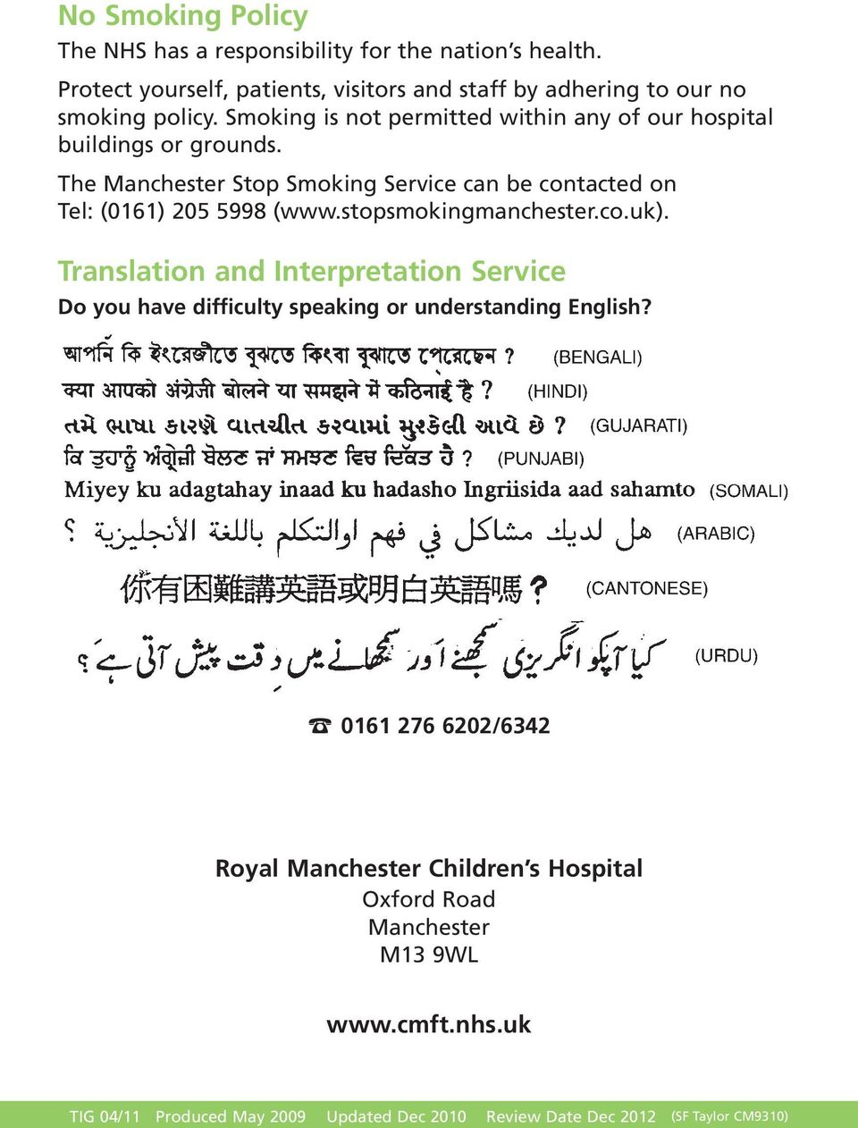 stopsmokingmanchester.co.uk). Translation and Interpretation Service Do you have difficulty speaking or understanding English?