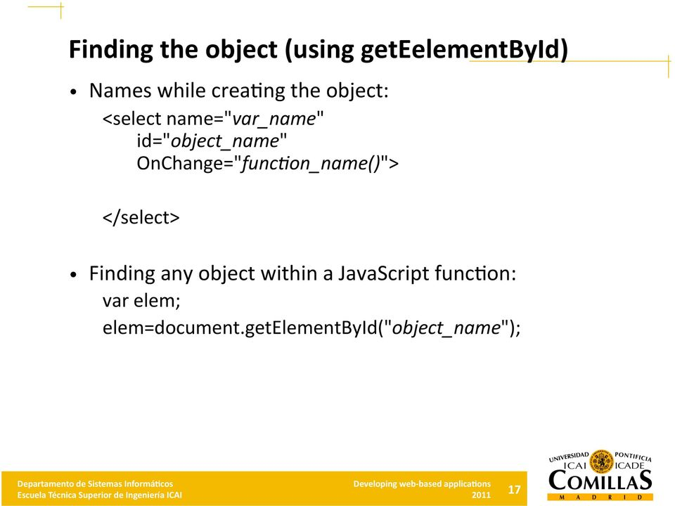 "OnChange=""func+on_name()""> </select> Finding any object within a"