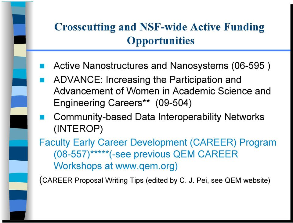 Community-based Data Interoperability Networks (INTEROP) Faculty Early Career Development (CAREER) Program