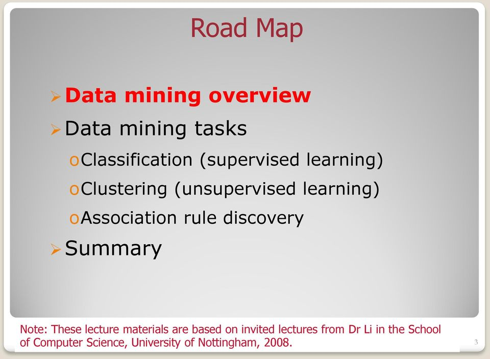rule discovery Summary Note: These lecture materials are based on invited
