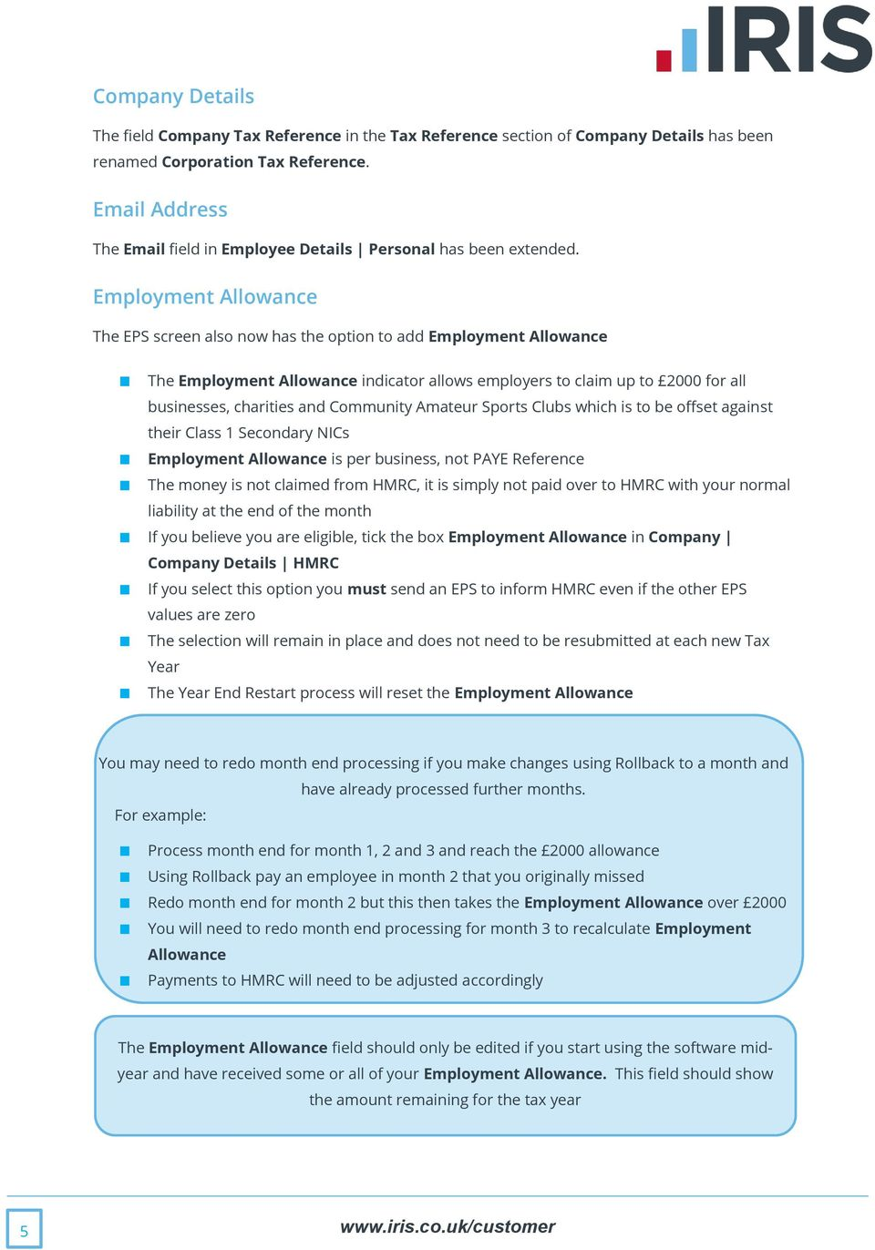 Employment Allowance The EPS screen also now has the option to add Employment Allowance The Employment Allowance indicator allows employers to claim up to 2000 for all businesses, charities and