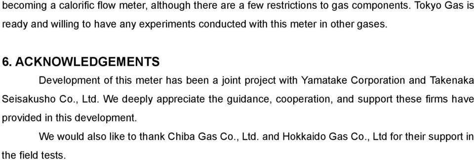 ACKNOWLEDGEMENTS Development of this meter has been a joint project with Yamatake Corporation and Takenaka Seisakusho Co., Ltd.