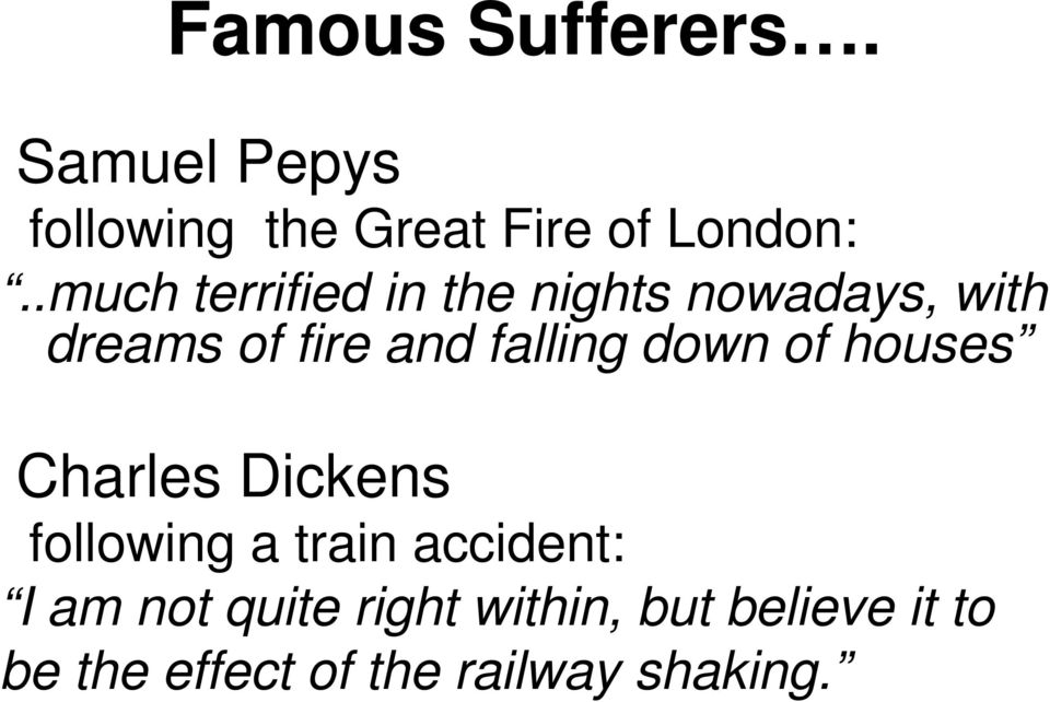 falling down of houses Charles Dickens following a train accident: I