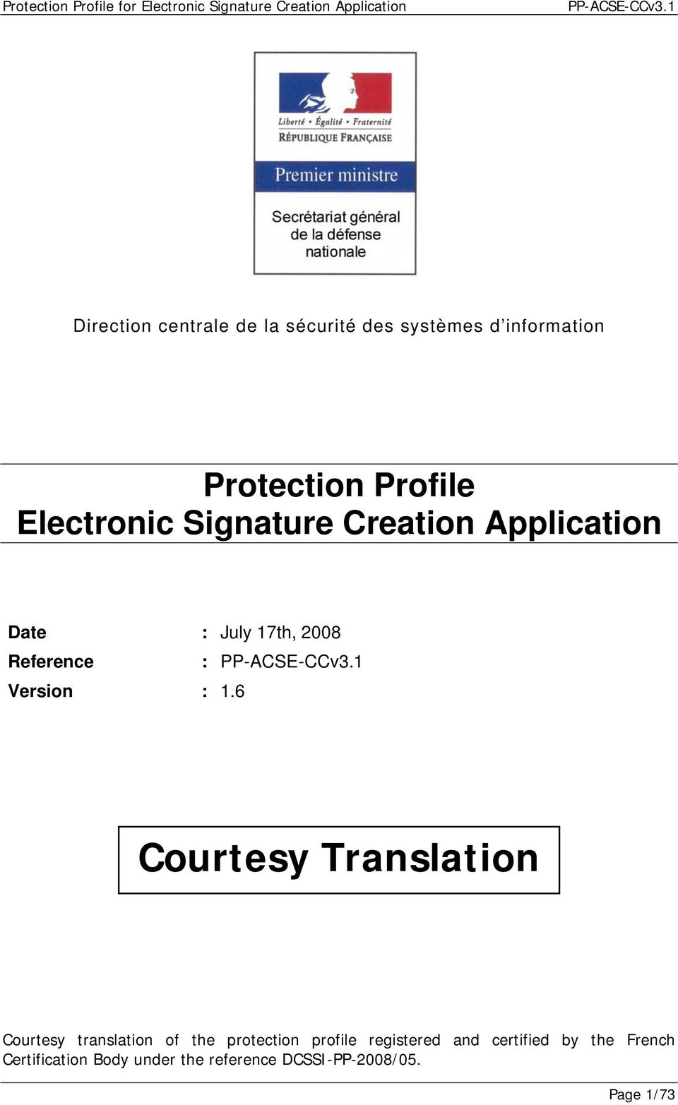 : 1.6 Courtesy Translation Courtesy translation of the protection profile registered