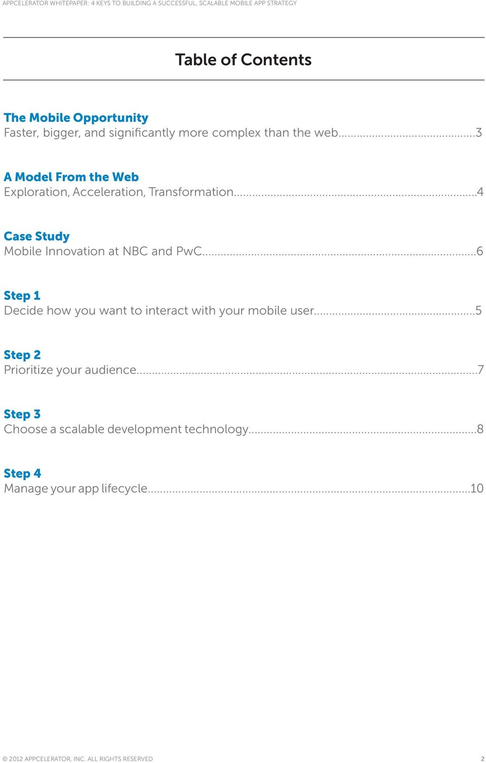 ..6 Step 1 Decide how you want to interact with your mobile user...5 Step 2 Prioritize your audience.