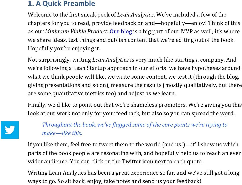 Notsurprisingly,writingLean#Analyticsisverymuchlikestartingacompany.