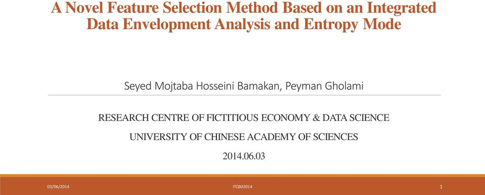 Bamakan, Peyman Gholami RESEARCH CENTRE OF FICTITIOUS ECONOMY & DATA