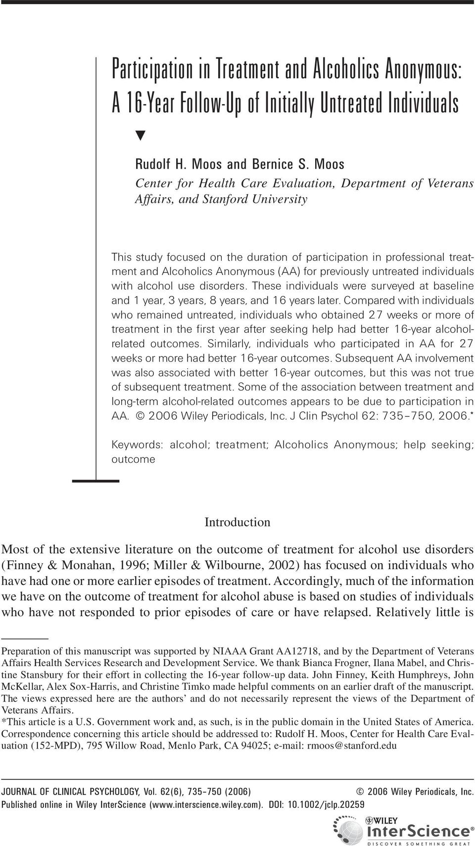 (AA) for previously untreated individuals with alcohol use disorders. These individuals were surveyed at baseline and 1 year, 3 years, 8 years, and 16 years later.