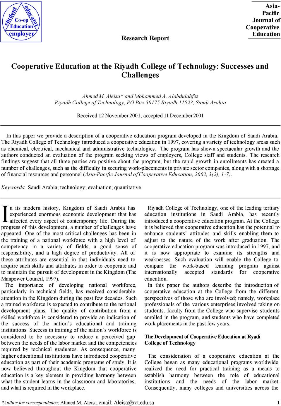 Alabdulahfez Riyadh College of Technology, PO Box 50175 Riyadh 11523, Saudi Arabia Received 12 November 2001; accepted 11 December 2001 In this paper we provide a description of a cooperative