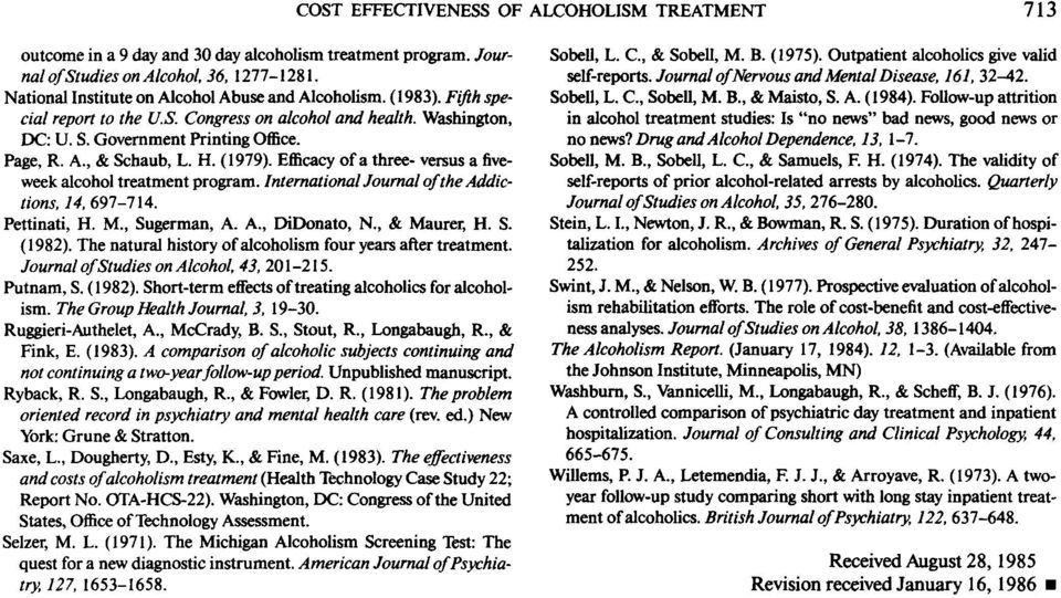 H. (1979). Efficacy of a three- versus a fiveweek alcohol treatment program. InternationalJournal of the Addictions, 14, 697-7'14. Pettinati, H.., Sugerman, A. A., DiDonato, N., & aurer, H. S. (1982).
