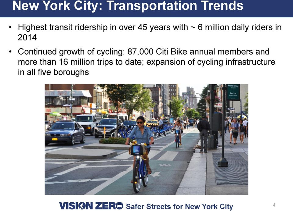 of cycling: 87,000 Citi Bike annual members and more than 16 million